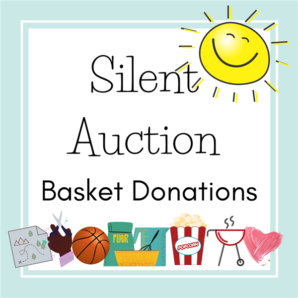PTO Silent Auction Basket Donations